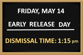 Black chalkboard with message stating Early Release Day, Dismissal is at 1:15pm