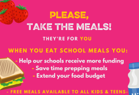 Hot pink sign announcing Free Meals are Available for Students and Siblings Until June 20th, 2021